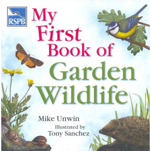 RSPB My First Book of Garden Wildlife